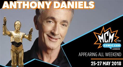 anthony daniels events anthony daniels announced for mcm london comic con