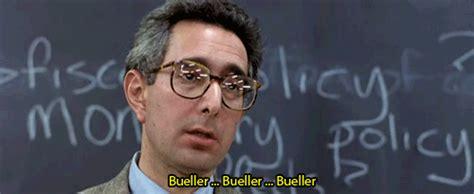 Ferris Bueller Meme - ferris buellers day off bueller bueller buller gif find