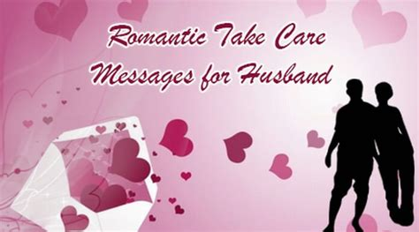 take care messages for husband take care messages for husband