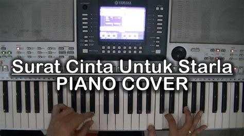tutorial piano surat cinta untuk starla surat cinta untuk starla virgoun piano cover youtube