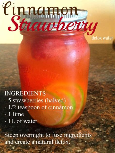 Water To Detox by Cinnamon Strawberry Detox Water Beverages Kid Friendly