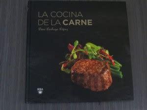 libro la carne jugando con fogones libro la cocina de la carne jugando
