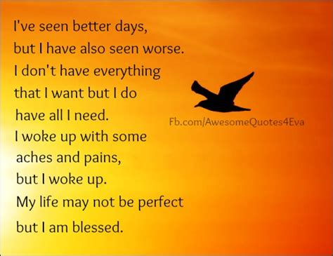 Has Seen Better Days by Ive Seen Better Days Quotes Quotesgram