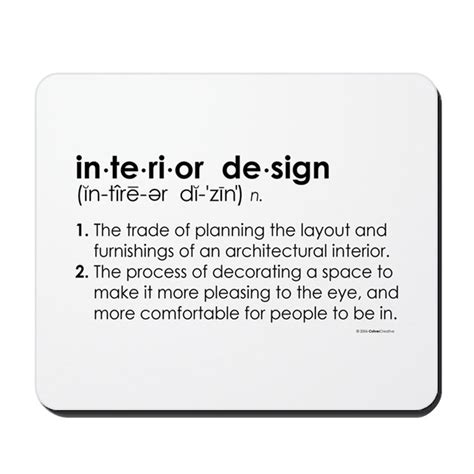 Interior Design Definition by Interior Design Definition Mousepad By Culvercreative