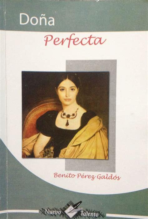 libro dona perfecta dona perfecta do 209 a perfecta autor benito p 233 rez gald 243 s libros