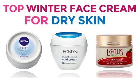 8 Best Winter Face Cream for Dry Skin in India   Day