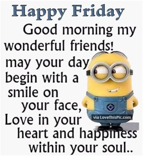 best friends yoplait minion made hello 20 best images about happy friday quotes on