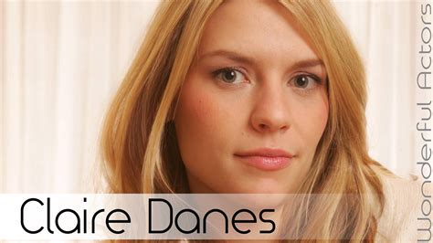 claire danes youtube claire danes time lapse filmography through the years