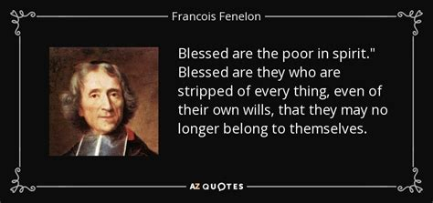francois fenelon quote blessed are the poor in spirit