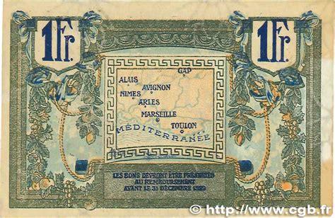 chambre de commerce de nimes 1 franc r 233 gionalisme et divers alais arles