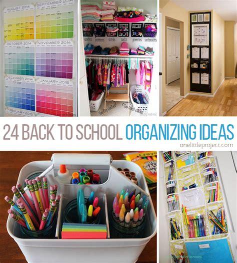 organization ideas 24 back to school organization ideas