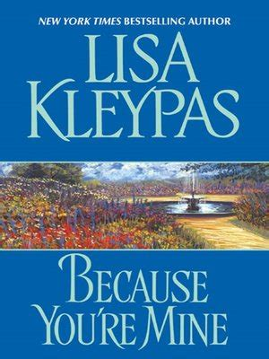 Because You Are Mine By Kleypas because you re mine by kleypas 183 overdrive rakuten overdrive ebooks audiobooks and