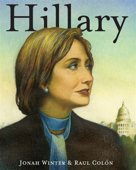 biography hillary clinton book hillary clinton s getting a picture book tribute here s a