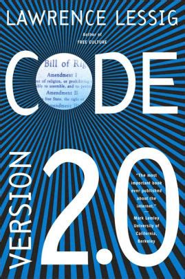 code and other laws of cyberspace version 2 0 edition