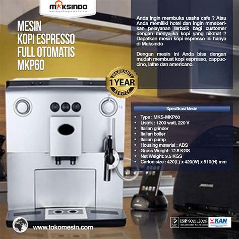 Mesin Coffee mesin kopi espresso otomatis mkp60 toko mesin