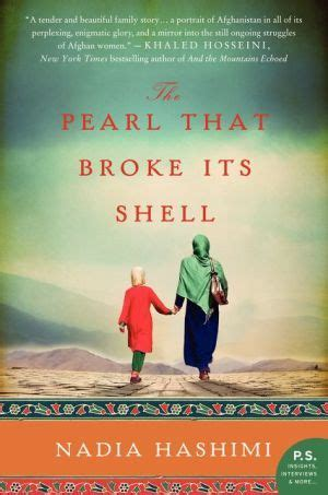 the pearl that broke its shell a novel by nadia hashimi the pearl that broke its shell a novel reading pinterest a novel pearls and the o jays
