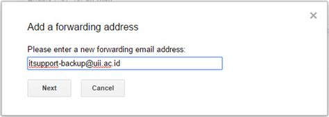 email uii auto forward gmail it support