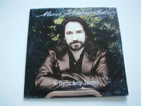 imagenes de marco antonio solis mi eterno amor secreto marco antonio solis cd single mi eterno amor secreto
