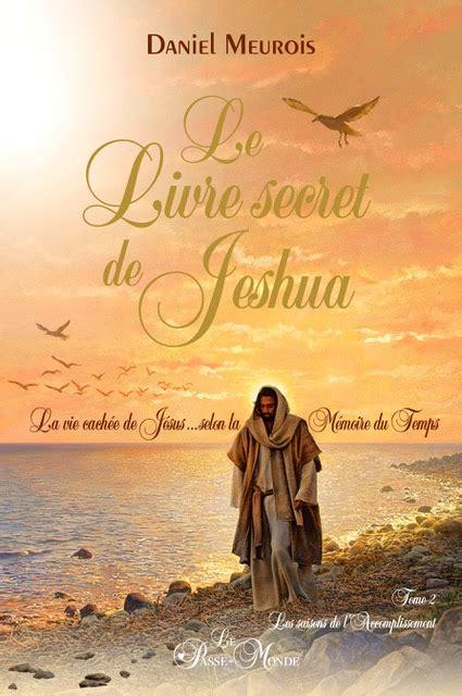 livre de leleve 2 2011557151 le livre secret de jeshua tome 2