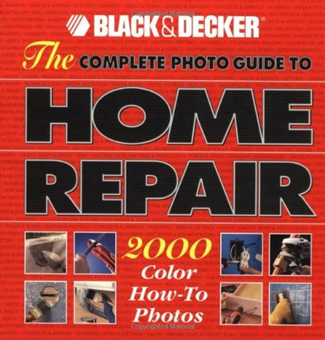 the complete photo guide to home repair 2000 color how to