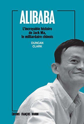 alibaba book pdf alibaba l incroyable histoire de jack ma le milliardaire