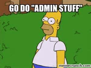 Admin Meme - admin stuff