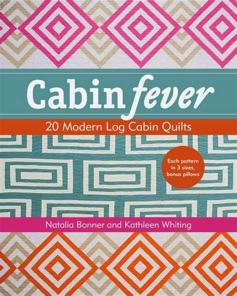 quot cabin fever quot modern log cabin quilts by bonner