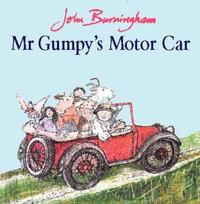 libro mr gumpys motor car mr gumpy s motor car by john burningham waterstones