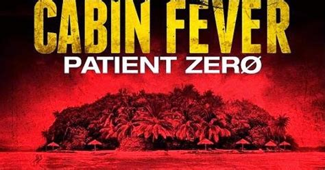 Cabin Fever Ending by Cabin Fever 3 Patient Zero Is More Goo Than