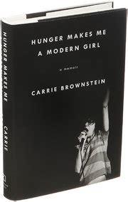 descargar hunger makes me a modern girl a memoir libro de texto gratis review carrie brownstein s hunger makes me a modern the new york times