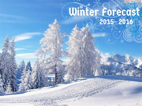 whats the winter outlook for 2015 2016 winter weather forecast for 2015 2016