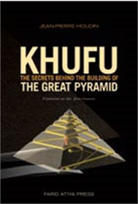 how the great pyramid was built books khufu cheops pyramid construction jean houdin