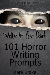 write in the 101 horror writing prompts