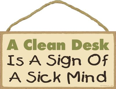 signs is sick a clean desk is a sign of best home design 2018