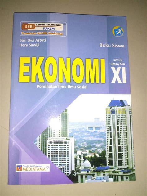 Buku Ekonomi Sma 1kl X jual buku ekonomi kelas xi k 13 sma ma buku sekolahku