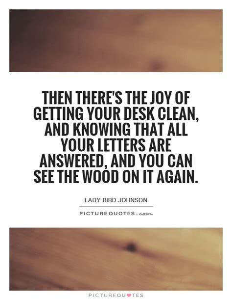 Desk Quote by Clean Desk Quotes Quotesgram