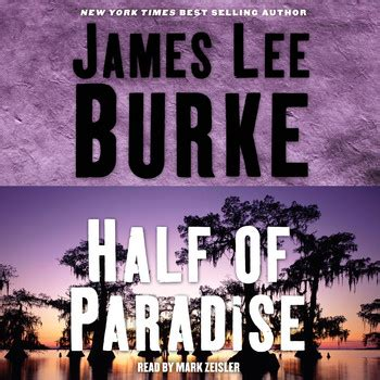 half of paradise half of paradise audiobook by james lee burke mark zeisler official publisher page simon