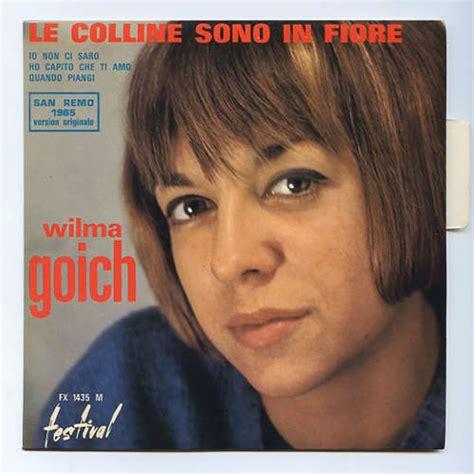 wilma goich in un fiore le colline sono in fiore by wilma goich ep with ilsa