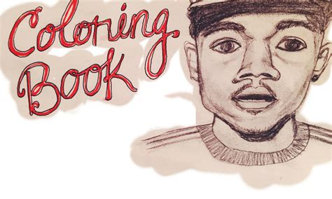 coloring book review chance the rapper chance the rapper s coloring book is a spiritual step