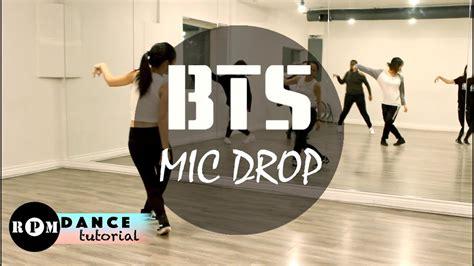 tutorial dance rpm bts quot mic drop quot dance tutorial prechorus chorus youtube