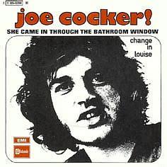 she came into the bathroom window joe cocker 45 tours discographie