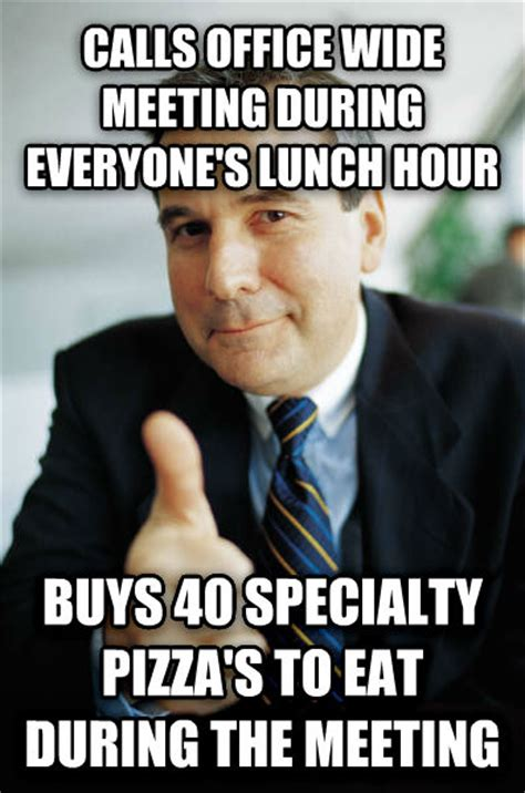 Office Meeting Meme - livememe com good guy boss