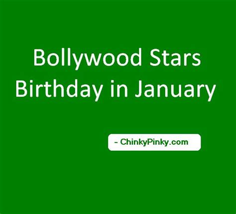 bollywood actress birthday in january bollywood stars birthday in january celebrities actors