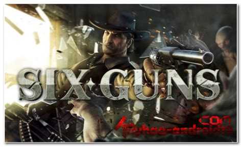 game six gun apk data mod six guns 1 8 1 apk plus data obb mod unlimited gold