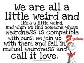 Dr Suess Quote On Love by Dr Seuss Love Quote Ctworkingmoms