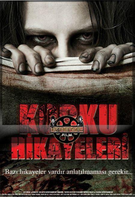 psikopat film izle korku hikayeleri full izle horror stories t 252 rk 231 e dublaj