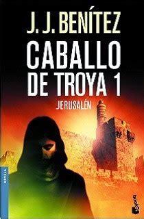 descargar libros de j j benitez gratis colecci 243 n libros caballo de troya j j benitez saga completa 10 epub audio libros