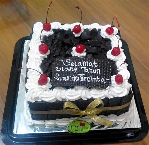 membuat kue ulang tahun untuk suami f2 cake bakul kue rumahan birthday cake brownies