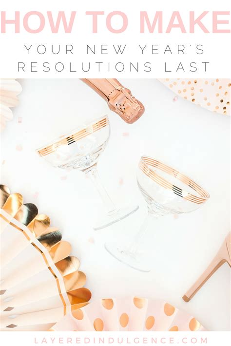new year how to make how to make your new year s resolutions last