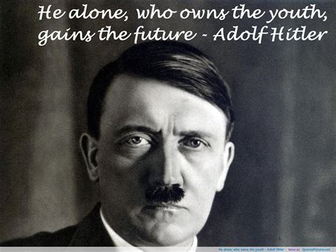 hitler quotes biography famous quotes from hitler quotesgram